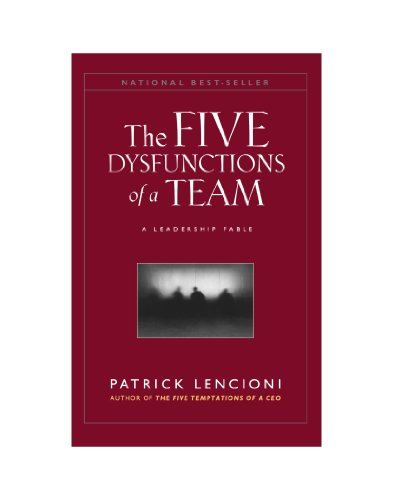 The Five Dysfunctions of a Team, (Large Print): A Leadership Fable (J-B Lencioni Series)