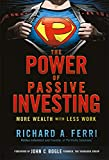 The Power of Passive Investing by Richard Ferri