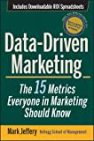 Data-driven marketing [electronic resource] : the 15 metrics everyone in marketing should know