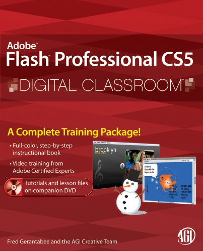 Flash Professional CS5 Digital Classroom, (Book and Video Training) (CourseSmart)