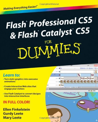 Flash Professional CS5 & Flash Catalyst CS5 For Dummies (For Dummies (Computers))
