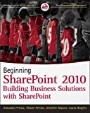 Building Business Solutions with SharePoint