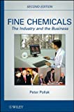 Fine chemicals [electronic resource] : the industry and the business.