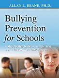 Bullying prevention for schools [electronic resource] : a step-by-step guide to implementing a successful anti-bullying program  