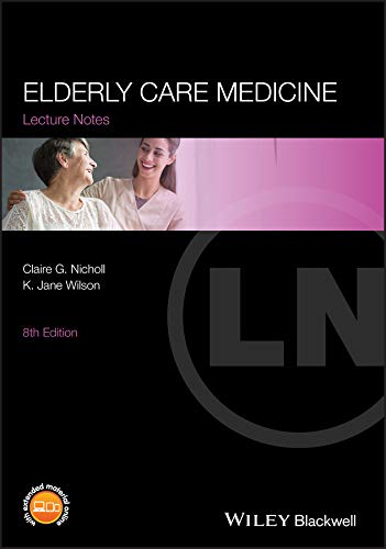 LECTURE NOTES: ELDERLY CARE MEDICINE,8ED