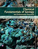Chemical Fundamentals of Geology and Environmental Geoscience, Third Edition