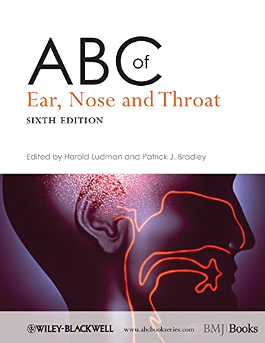 ABC OF EAR, NOSE AND THROAT, 6ED