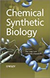 Chemical synthetic biology [electronic resource]