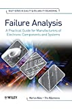 Failure analysis [electronic resource] : a practical guide for manufacturers of electronic components and systems