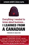 Everything I needed to know about business... I learned from a Canadian