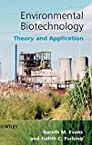 Environmental Biotechnology : Theory and Application