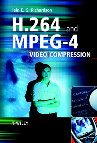 H 264 and MPEG 4 Video Compression Video Coding for Next Generation Multimedia