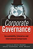 Buy Corporate Governance : Accountability, Enterprise and International Comparisons from Amazon