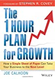 Buy The One Hour Plan For Growth: How a Single Sheet of Paper Can Take Your Business to the Next Level from Amazon