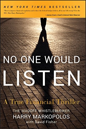 No One Would Listen : A True Financial Thriller