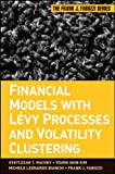 Financial Models with Levy Processes and Volatility Clustering [electronic resource]. 