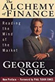 The Alchemy of Finance: Reading the Mind of the Market - book cover picture