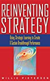 Buy Reinventing Strategy: Using Strategic Learning to Create and Sustain Breakthrough Performance from Amazon