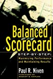 Buy Balanced Scorecard Step-by-Step: Maximizing Performance and Maintaining Results from Amazon