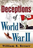 Deceptions and Illusions of World War II