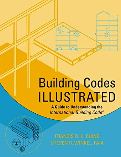 Building Construction Illustrated, 3rd Edition by Francis D. K. Ching