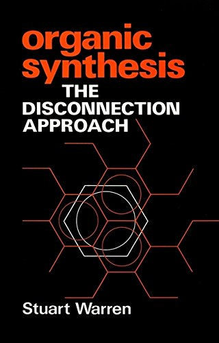 PDF Organic Synthesis The Disconnection Approach Wiley 1991