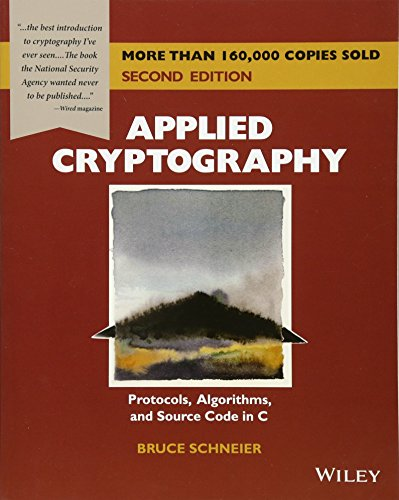 Applied Cryptography : Protocols, Algorithms and Source Code in C