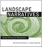 Landscape Narratives : Design Practices for Telling Stories - book cover picture