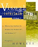 Visual Interface Design for Windows : Effective User Interfaces for Windows 95, Windows NT, and Windows 3.1 - book cover picture