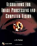 Algorithms for Image Processing and Computer Vision - book cover picture