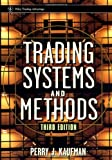 Trading Systems and Methods (Wiley Trading) - book cover picture