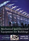 Mechanical and Electrical Equipment for Buildings, 9th Edition by Ben Stein, John S. Reynolds