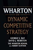 Buy Wharton on Dynamic Competitive Strategy from Amazon
