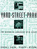 Yard, Street, Park : The Design of Suburban Open Space (Wiley Professional)