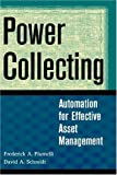 Power Collecting : Automation for Effective Asset Management