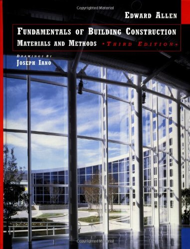 Fundamentals of Building Construction: Materials and Methods by Edward Allen
