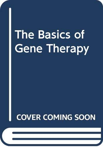 The Basics of Gene Therapy