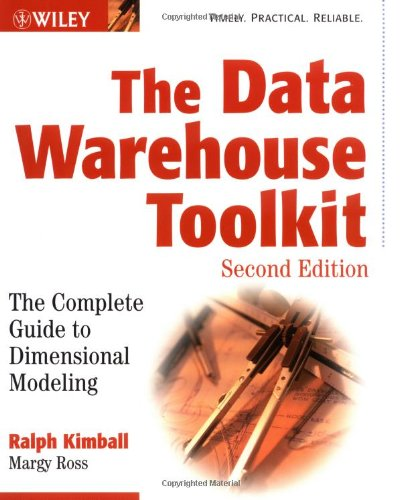 The Data Warehouse Toolkit: The Complete Guide to Dimensional Modeling (Second Edition)