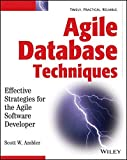 Agile database techniques: effective strategies for the agile software developer