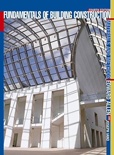 Fundamentals of Building Construction : Materials and Methods by Edward Allen, Joseph Iano