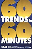 Buy Sixty Trends in Sixty Minutes from Amazon