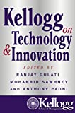 Buy Kellogg on Technology and Innovation from Amazon