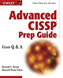 Advanced CISSP Prep Guide: Exam Q&A