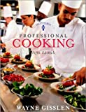 Professional Cooking (includes College Text and NRAEF Workbook w/Exam)