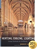 Heating, Cooling, Lighting: Design Methods for Architects