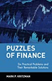 Puzzles of Finance : Six Practical Problems and Their Remarkable Solutions (Wiley Investment) - book cover picture