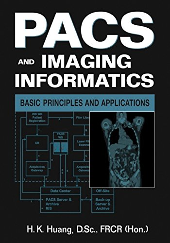 Book Cover: PACS and Imaging Informatics : Basic Principles and Applications