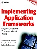 Implementing Application Frameworks: Object-Oriented Frameworks at Work - book cover picture