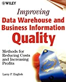 Improving Data Warehouse and Business Information Quality: Methods for Reducing Costs and Increasing Profits - book cover picture