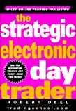 The Strategic Electronic Day Trader - book cover picture